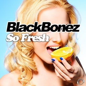BLACKBONEZ - SO FRESH